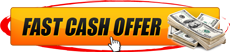 Fast Cash Offer Button 1